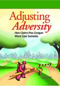 Adjusting Adversity: How Claims Pros Conquer Worst Case Scenarios