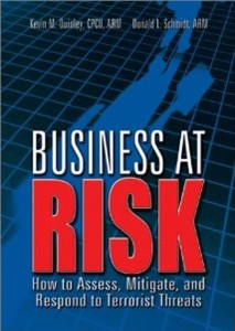 Business at Risk: How to Assess, Mitigate, and Respond to Terrorist Threats